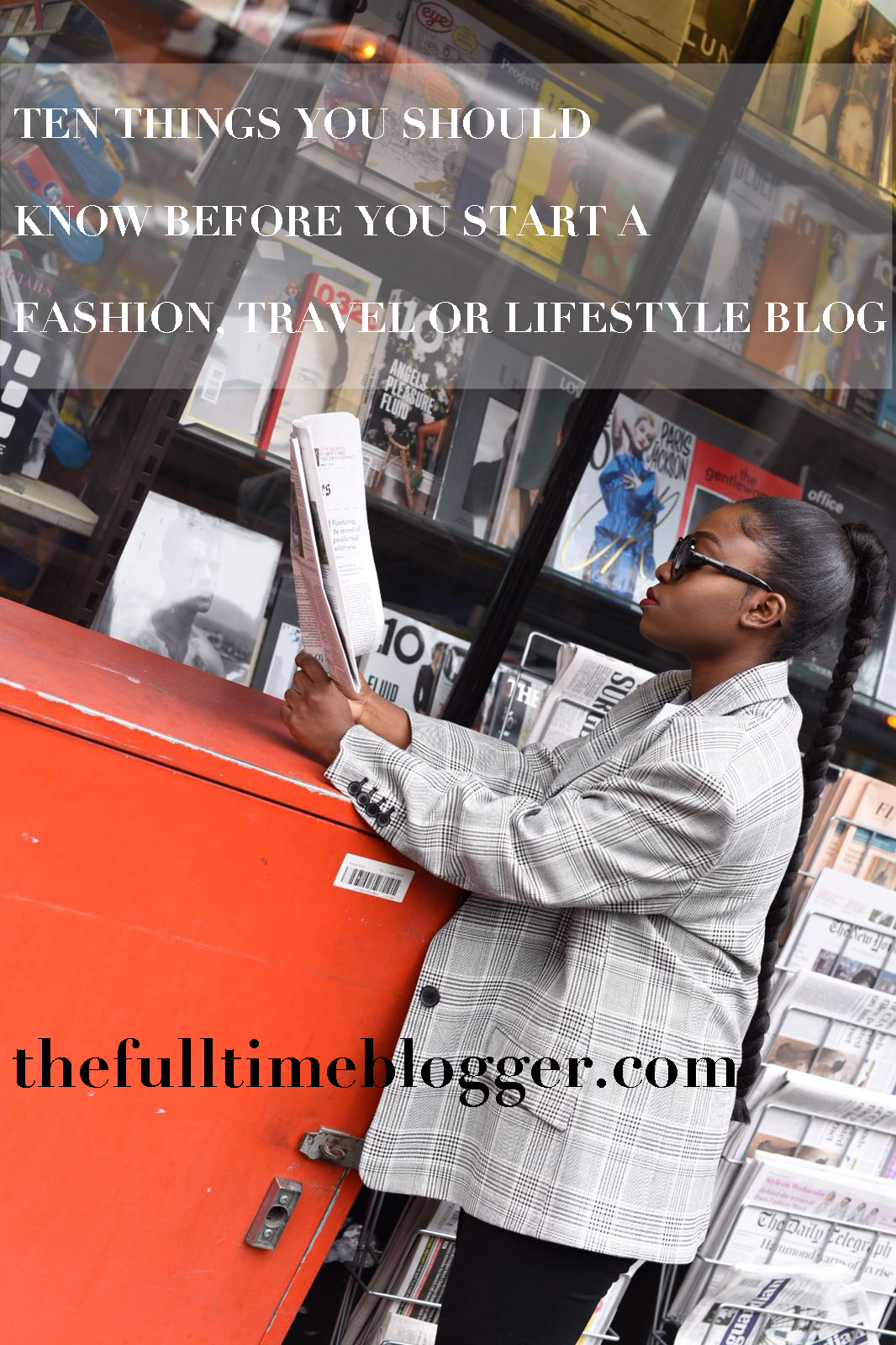 London Fashion, Travel & Personal Development